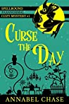 Curse the Day (Spellbound #1)
