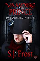 Vampire Prince (Paranormal Nobles #1)