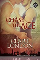 Chase the Ace (London Lads #1)