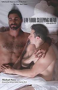 Lay Your Sleeping Head (Henry Rios #1)