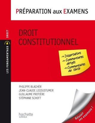 Droit constitutionnel - Préparation aux examens (Les Fondamentaux Droit-Sciences Politiques)