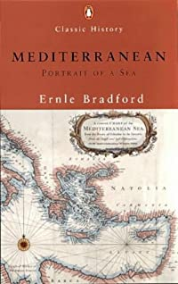 Mediterranean: Portrait of a Sea (Classic History)