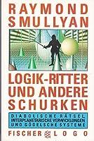 Logik-Ritter und andere Schurken