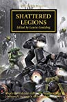 Shattered Legions (The Horus Heresy #43)