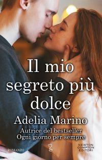 Il mio segreto più dolce by Adelia Marino