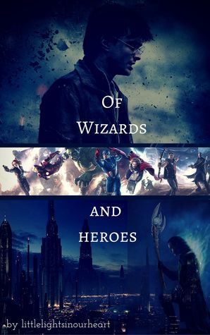 Of Wizards and Heroes