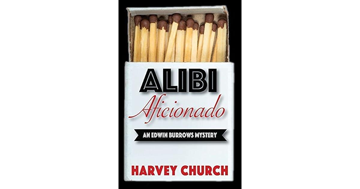 Alibi aficionado by harvey church fandeluxe PDF