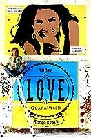 100% Love Guaranteed