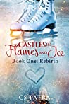 Rebirth (Castles In Flames and Ice, #1)
