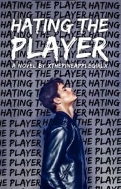 Hating The Player