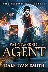 Agent (Empowered, #1)