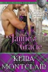 Jamie and Gracie (The Highland Clan Book 7)