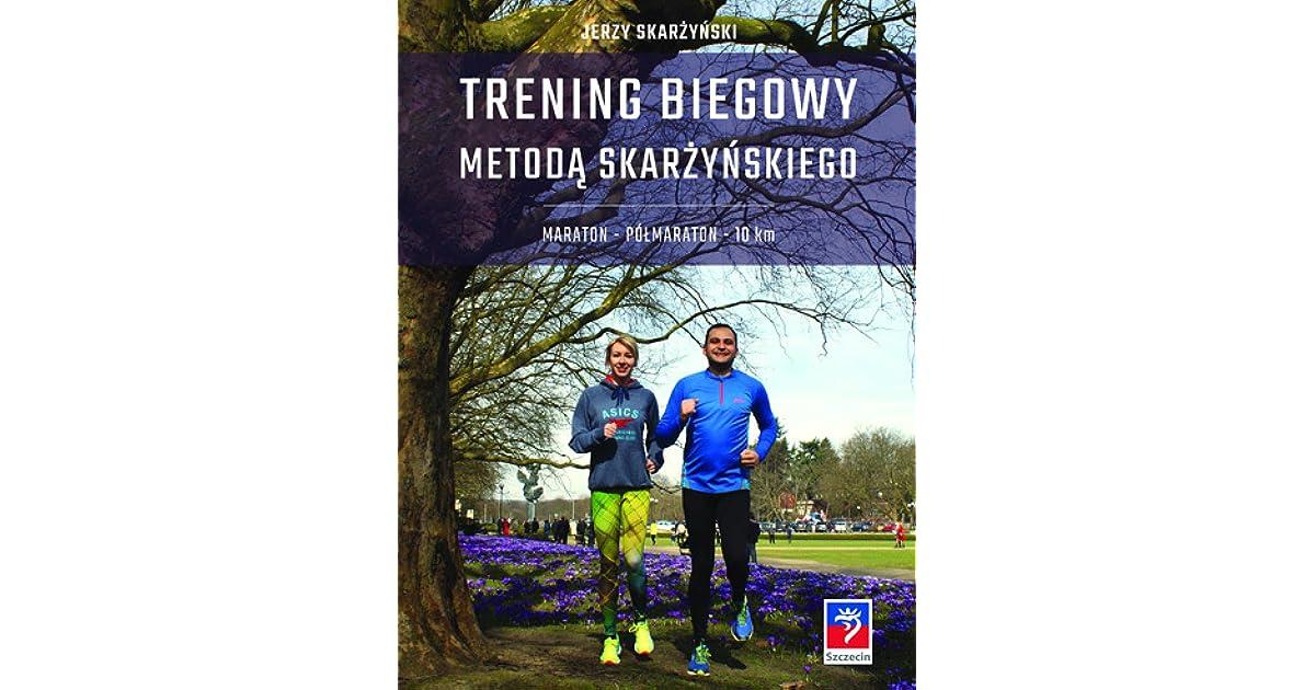 5dfc1f02 Trening biegowy metodą Skarżyńskiego by Jerzy Skarzynski