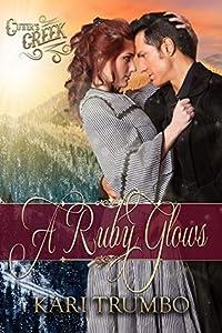 A Ruby Glows (Cutter's Creek #9)