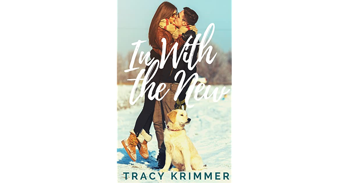 In With the New by Tracy Krimmer