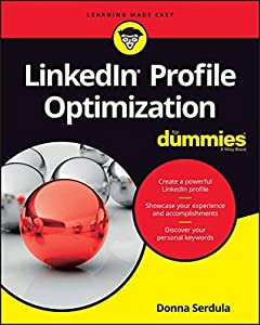 LinkedIn Profile Optimization For Dummies (For Dummies