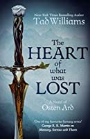 The Heart of What Was Lost (The Last King of Osten Ard, #0.5)
