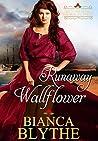 Runaway Wallflower (Matchmaking for Wallflowers, #3)