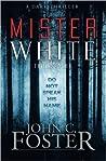Mister White: A Dark Thriller
