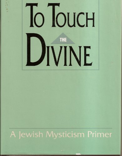 To Touch the Divine  by  Benzion Rader