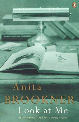 Look at Me by Anita Brookner