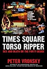 Times Square Torso Ripper by Peter Vronsky
