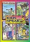 Kids Speak 3: Children Talk About Themselves