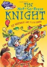 The Not-So-Brave Knight (Race Further with Reading)