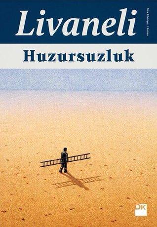 Huzursuzluk by O.Z. Livaneli