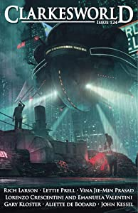 Clarkesworld Magazine, Issue 124 (Clarkesworld Magazine, #124)