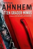Atten grader minus (Fabian Risk, #3)