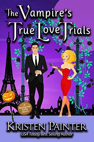 """The Vampire's True Love Trials"" by Kristin Painter"