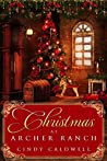 Christmas at Archer Ranch (Wild West Frontier Brides, #8)