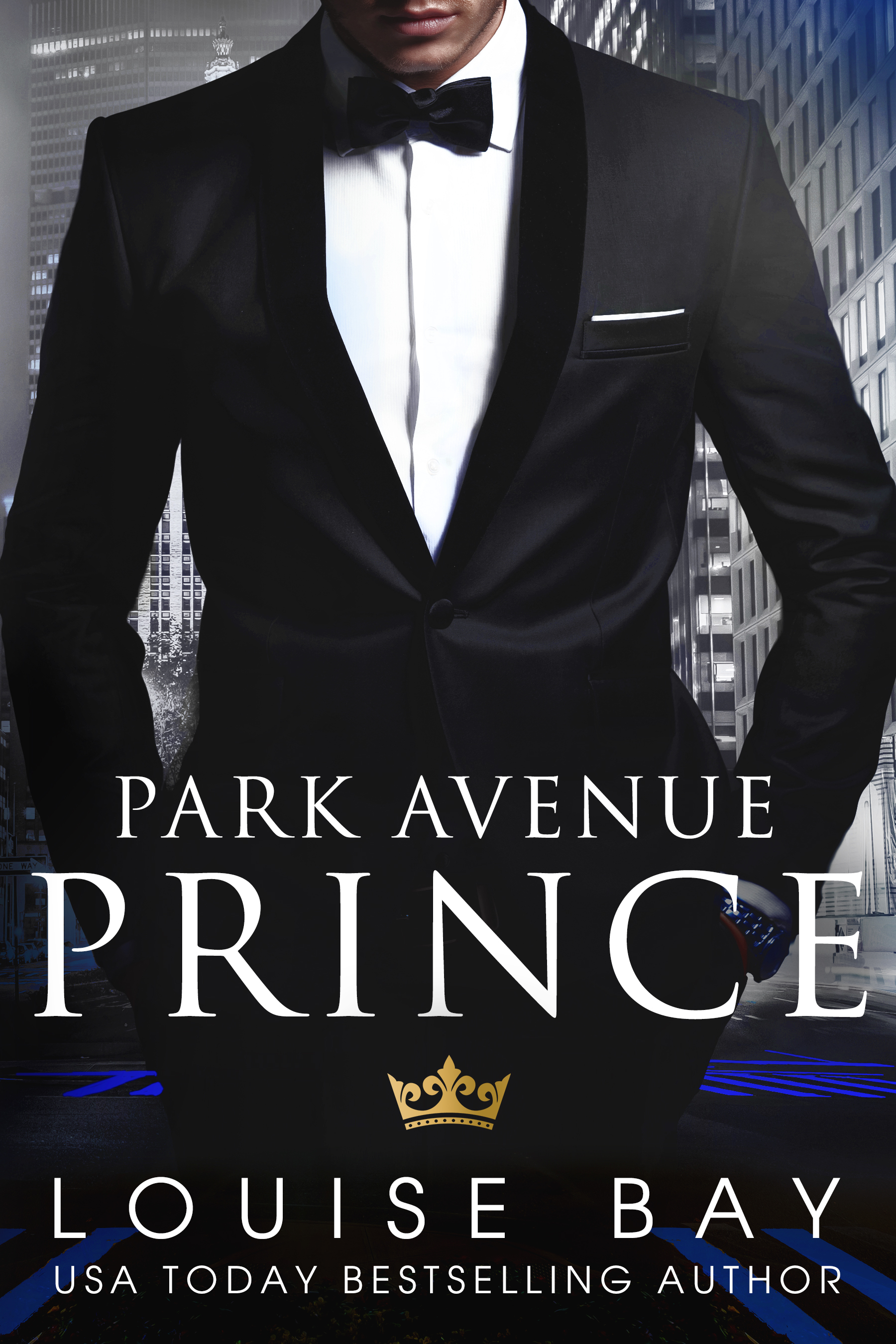Louise Bay - The Royals 2 - Park Avenue Prince