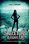 Skeletons Among Us (Legends of Treasure, #2)