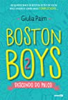 Boston Boys 2: Descendo do Palco (Boston Boys #2)