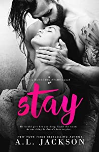 Stay (Bleeding Stars, #5)