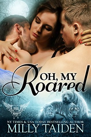 Oh, My Roared (Paranormal Dating Agency, #12)