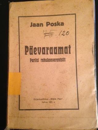 Päevaraamat Pariisi rahukonverentsilt by Jaan Poska