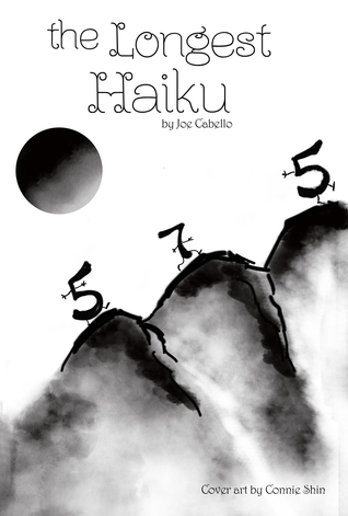 The Longest Haiku: 100% 5-7-5 Syllable Structure. the Longest Haiku Ever Written.