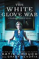 The White Glove War (The Magnolia League Book 2)