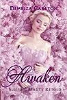 Awaken: Sleeping Beauty Retold (Romance a Medieval Fairytale, #6)