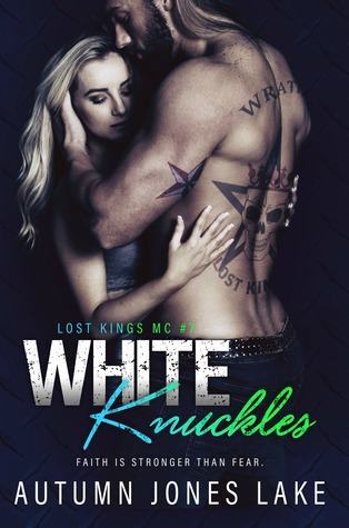 White Knuckles (Lost Kings MC, #7)