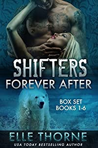 Shifters Forever After: The Boxed Set (Shifters Forever After, #1-6)