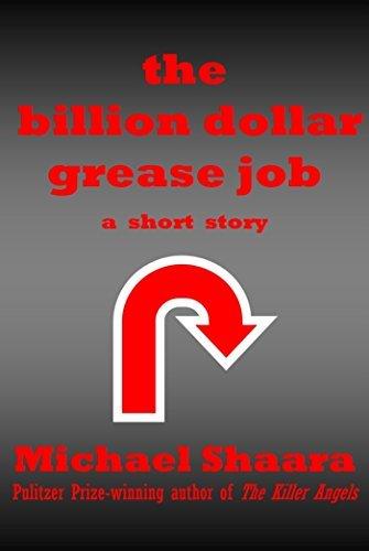 The Billion Dollar Grease Job
