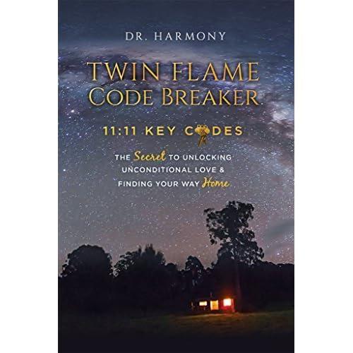Twin Flame Code Breaker: 11:11 KEY CODES The Secret to