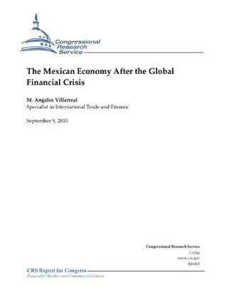 The Mexican Economy After the Global Financial Crisis