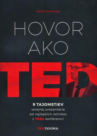 Hovor ako TED: 9 tajomstiev verejnej prezentácie od najlepších rečníkov z TEDx konferencií