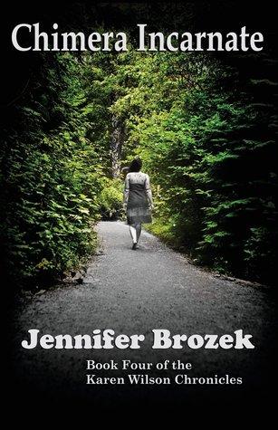 Chimera Incarnate by Jennifer Brozek