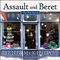 Assault & Beret (Hat Shop Mystery, #5)